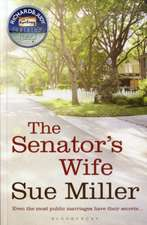 The Senator's Wife: A Richard & Judy pick, from the bestselling author of Monogamy