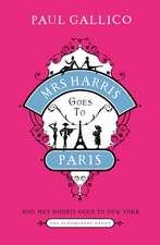 Mrs Harris Goes to Paris & Mrs Harris Goes to New York: The Adventures of Mrs Harris (The Bloomsbury Group)