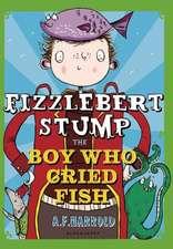 Fizzlebert Stump: The Boy Who Cried Fish