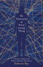 May, K: Electricity of Every Living Thing