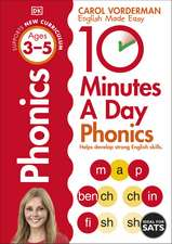 10 Minutes A Day Phonics Ages 3-5 Key Stage 1