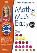Maths Made Easy: Beginner, Ages 5-6 (Key Stage 1): Supports the National Curriculum, Maths Exercise Book
