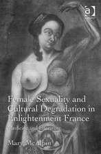 Sexuality and Cultural Degeneration in Enlightenment France: Medicine and Literature