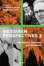 Messiaen Perspectives 2