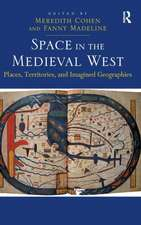 Space in the Medieval West