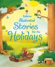 Usborne Illustrated Stories for the Holidays