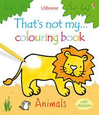 That's Not My ... Colouring Book Animals with Stickers