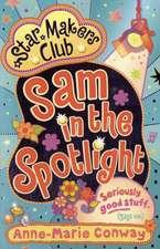 Sam in the Spotlight