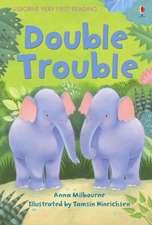 Milbourne, A: Double Trouble
