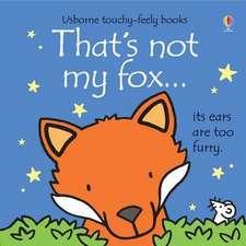That's Not My Fox