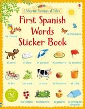 Farmyard Tales First Spanish Words Sticker Book