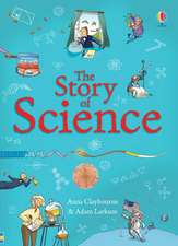 Claybourne, A: The Story of Science