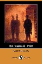 The Possessed - Part I (Dodo Press)