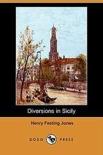 Diversions in Sicily (Dodo Press)