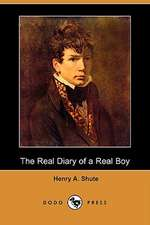 The Real Diary of a Real Boy (Dodo Press)
