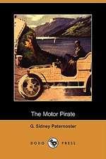 The Motor Pirate (Dodo Press)