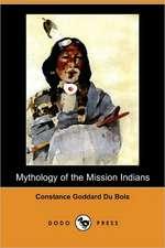 Mythology of the Mission Indians (Dodo Press)