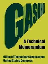 Gasohol:  A Technical Memorandum