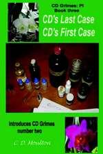 CD's Last Case/CD's First Case