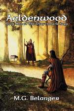 Aeldenwood:  Book One of the Drayenmark Saga