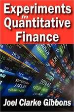 Experiments in Quantitative Finance