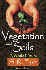 Vegetation and Soils:  A World Picture