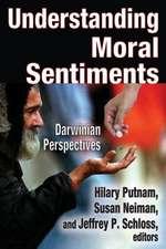 Understanding Moral Sentiments:  Darwinian Perspectives?