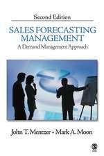 Sales Forecasting Management: A Demand Management Approach