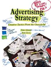 Advertising Strategy: Creative Tactics From the Outside/In