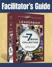 Facilitator's Guide to What Every Principal Should Know about Leadership