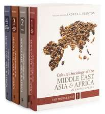 Cultural Sociology of the Middle East, Asia, and Africa: An Encyclopedia