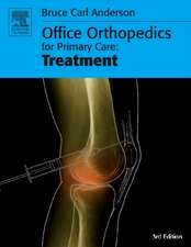 Office Orthopedics for Primary Care: Treatment
