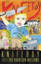 Knifeboy: A Novel