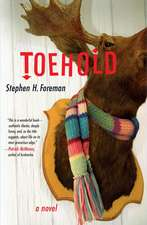 Toehold: A Novel