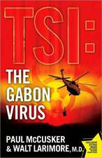 The Gabon Virus:  And Gaining My Life Back One Pound at a Time
