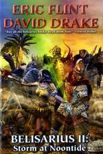 Belisarius II:  Storm at Noontide