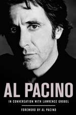 Al Pacino:  In Conversation with Lawrence Grobel