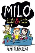 Milo:  Sticky Notes & Brain Freeze