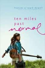 Ten Miles Past Normal