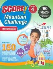 SCORE! Mountain Challenge Math Workbook, Grade 4 (Ages 9-10)