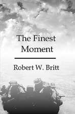 The Finest Moment:  A Rebirth in Individual Responsibilities and Values
