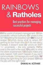 Rainbows & Ratholes:  Best Practices for Managing Successful Projects