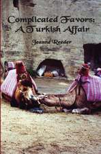 Complicated Favors:  A Turkish Affair