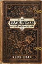 Pirate Princess:  The Odyssey of Erin the Boy Pirate
