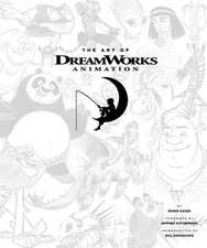 The Art of DreamWorks Animation:  Featuring 20 Removable, Frameable Prints