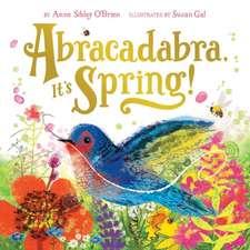 Abracadabra, It's Spring!:  Book Four