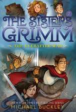Everafter War (The Sisters Grimm #7): 10th Anniversary Editio