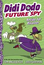 Didi Dodo, Future Spy: Recipe for Disaster (Didi Dodo, Future Spy #1)