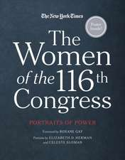The Women of the 116th Congress: Portraits of Power