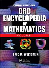 The CRC Encyclopedia of Mathematics, Third Edition - 3 Volume Set
